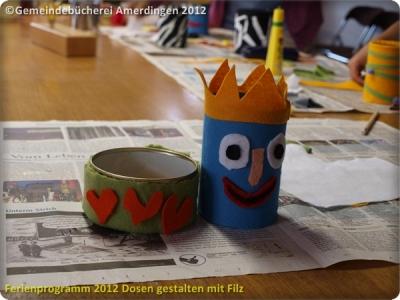 Ferienprogramm 2012 Dosen gestalten mit Filz_34