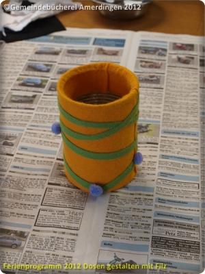 Ferienprogramm 2012 Dosen gestalten mit Filz_41